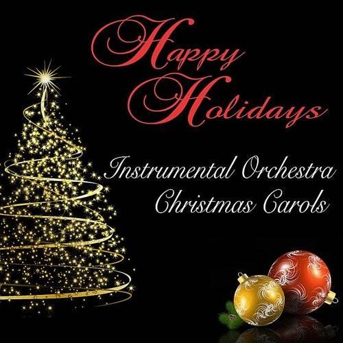Christmas Instrumental.101 Strings Orchestra Happy Holidays Instrumental