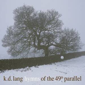 Hymns Of The 49th Parallel [Vinyl]
