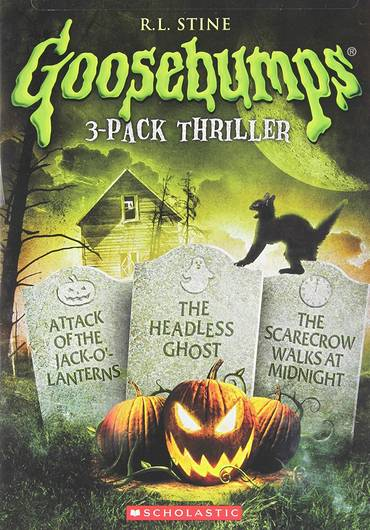 Goosebumps: Attack of the Jack O'lanterns / The Headless Ghost / The Scarecrow Walks At Midnight Triple Feature