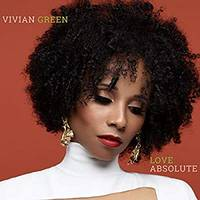 Vivian Green - Love Absolute [Digipak]