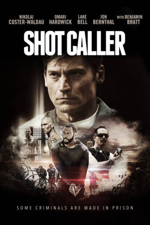 Shot Caller [movie]