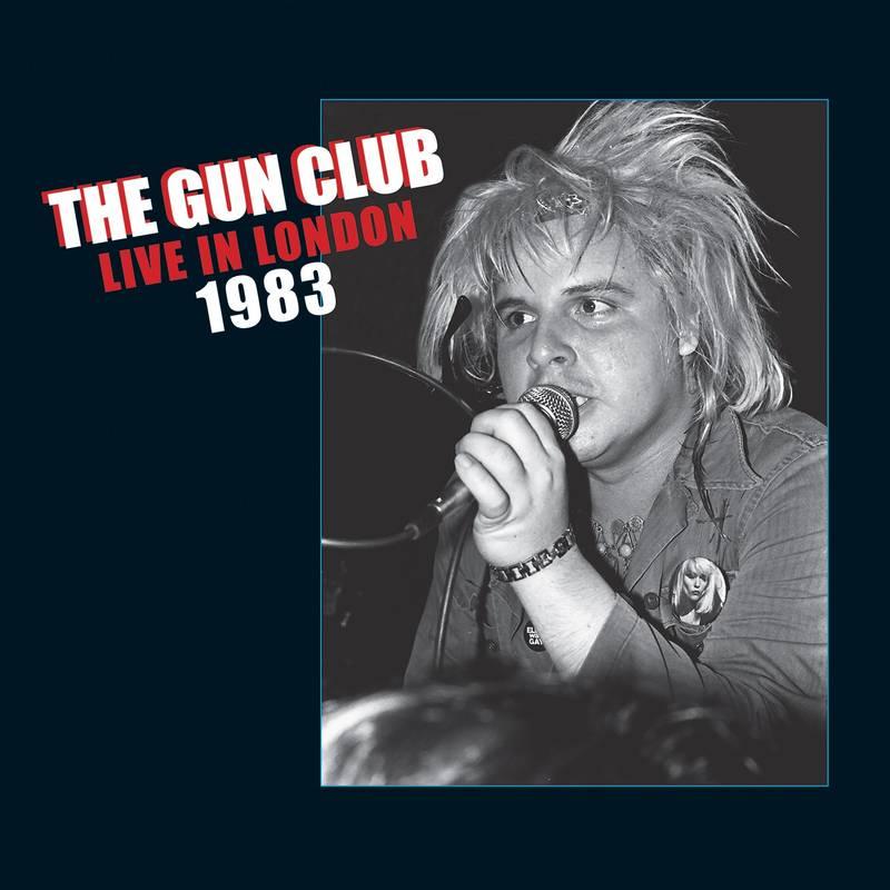 """Gun Club, in arrivo il """"Live In London"""" per il Record Store Day 4 - fanzine"""