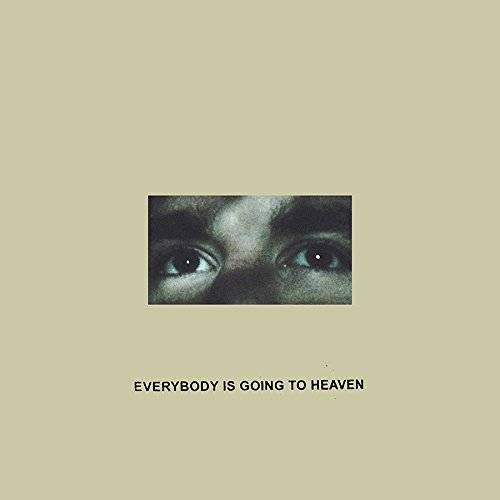 Everybody Is Going To Heaven [Vinyl]