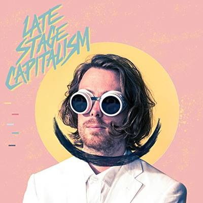 Jeremy Messersmith - Late Stage Capitalism