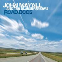 John Mayall - Road Dogs [Limited Edition Colored 2LP]