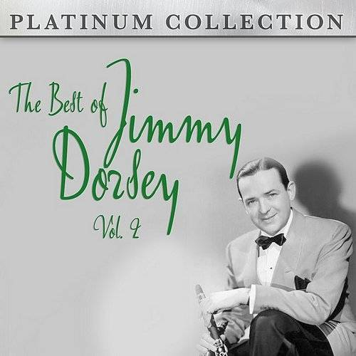 The Best Of Jimmy Dorsey Vol. 2