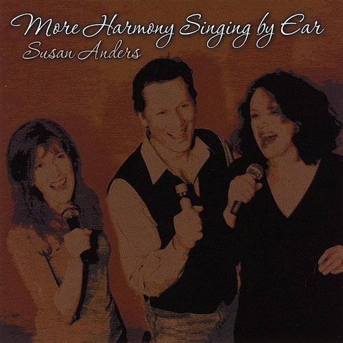 More Harmony Singing By Ear: CD #3