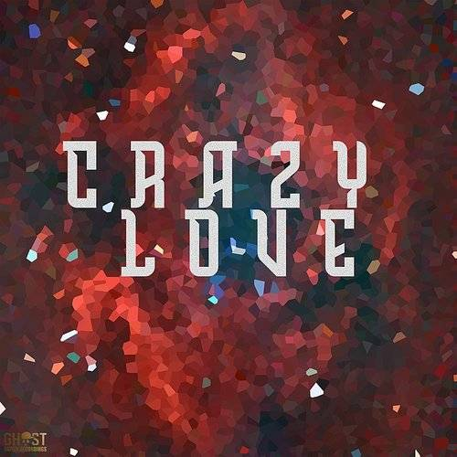 Crazy Love - Single