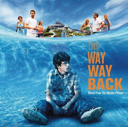 The Way, Way Back [Soundtrack]