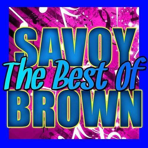The Best Of Savoy Brown (Live)