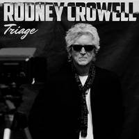 Rodney Crowell - Triage [LP]