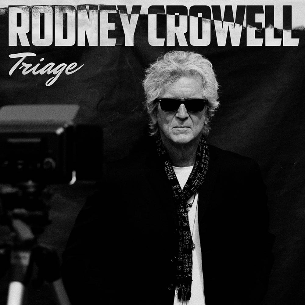 Rodney Crowell - Triage [LP]