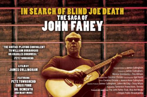 In Search of Blind Joe Death: The Saga of John Fahey [Movie]