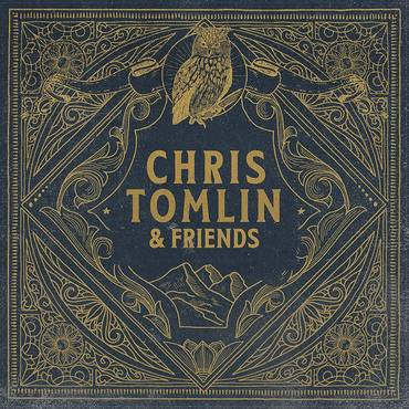 Chris Tomlin & Friends [LP]