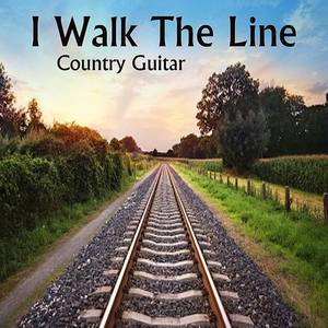 Country Guitar Music: Instrumental Country: I Walk The Line