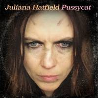 Juliana Hatfield - Pussycat