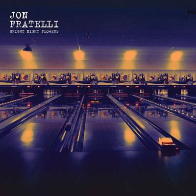 Jon Fratelli - Bright Night Flowers [LP]
