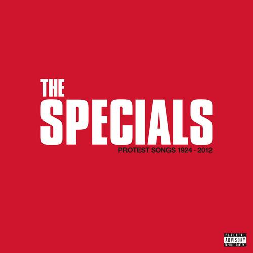 The Specials - Protest Songs 1924 – 2012