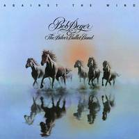 Bob Seger & The Silver Bullet Band - Against The Wind [LP]