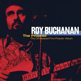 The Prophet--The Unreleased First Polydor Album