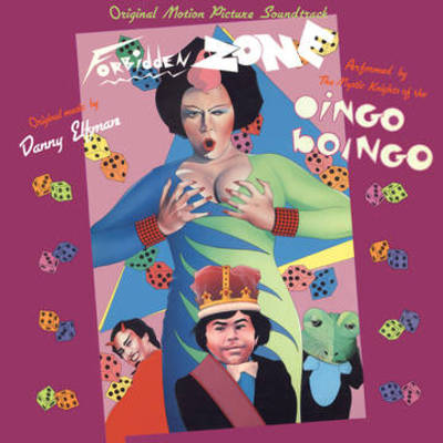 Danny Elfman and the Knights of the Oingo Boingo - The Forbidden Zone Original Motion Picture Soundtrack