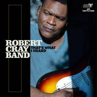 The Robert Cray Band - That's What I Heard [LP]
