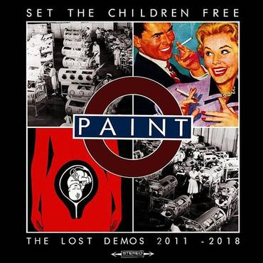 Set The Children Free: The Lost Demos 2011 - 2018