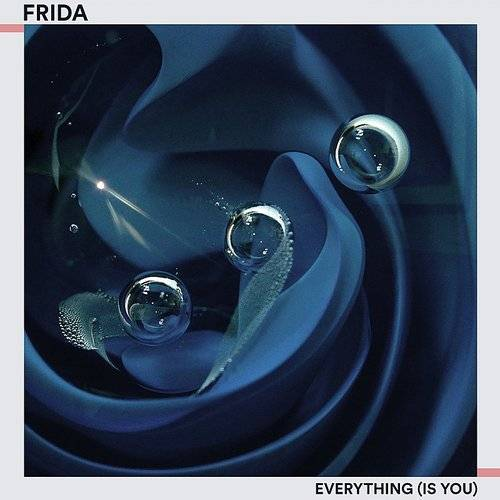 Everything (Is You) - Single