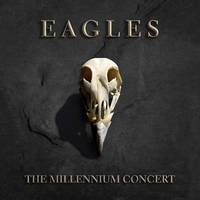 Eagles - The Millennium Concert [180 Gram 2LP]