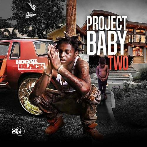 Kodak Black - Project Baby 2 [Clean] | Gallery of Sound