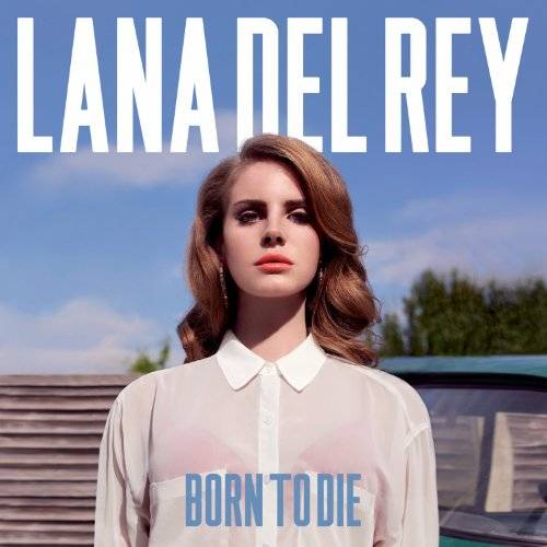 Born To Die [Vinyl]