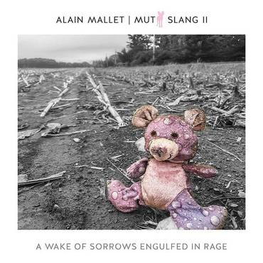 Mutt Slang Ii: Wake Of Sorrows Engulfed In Rage