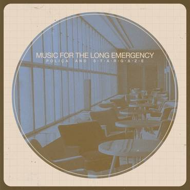 Music For The Long Emergency [LP]