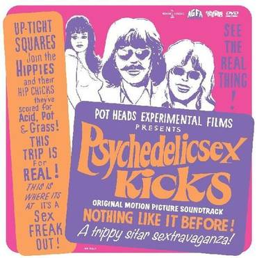 Psychedelic Sex Kicks (Original Soundtrack) [CD/DVD]