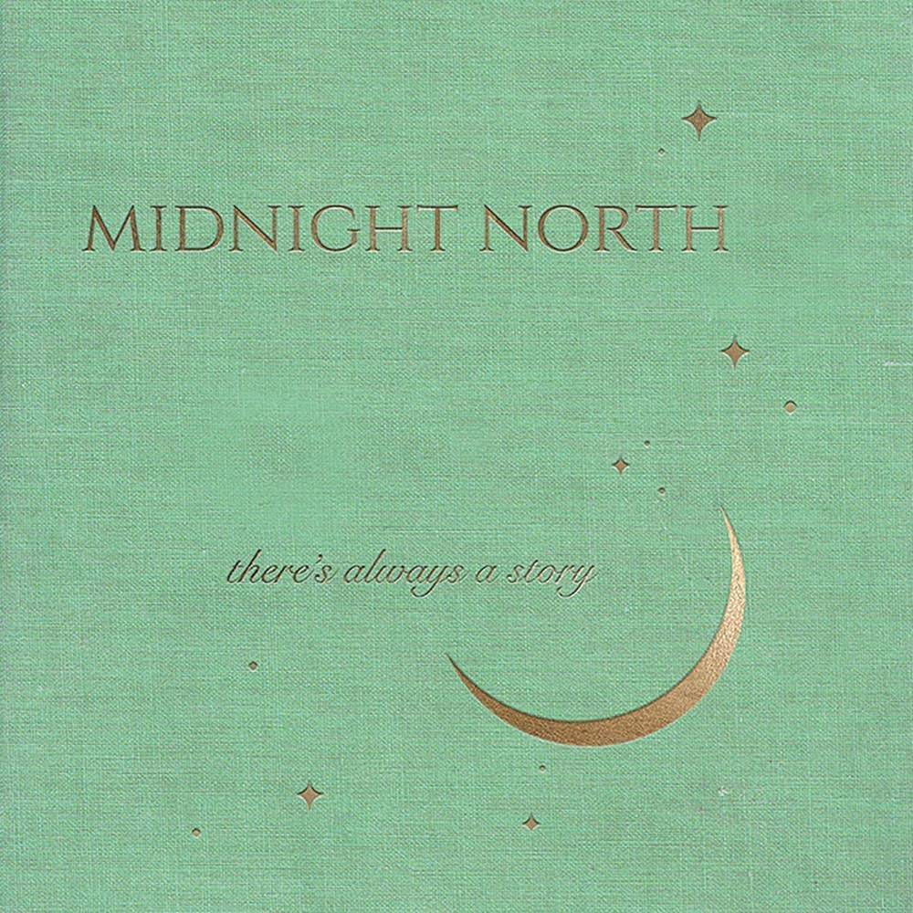 Midnight North - There's Always A Story [LP]