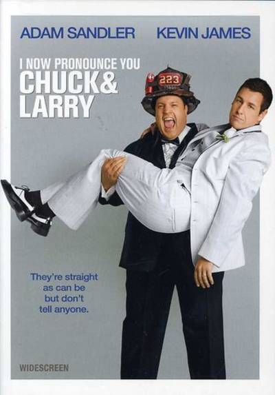 - I Now Pronounce You Chuck & Larry