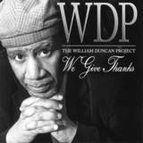 William Duncan Project - We Give Thanks