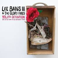 Lee Bains III & The Glory Fires - Whitewash - Single
