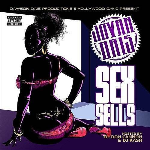 Sex Sells (Feat. Dj Don Cannon & Dj Kash)