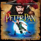 Peter Pan LIVE! - Peter Pan LIVE! (Original Soundtrack of the NBC Television Event)