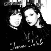 Dandy Warhols and Bebe Buell - Femme Fatale [RSD Drops Oct 2020]
