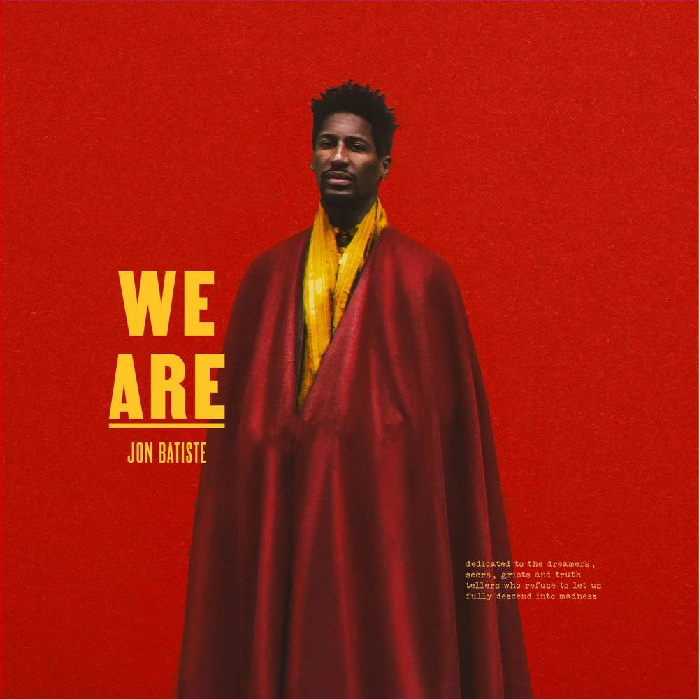 Jon Batiste - WE ARE