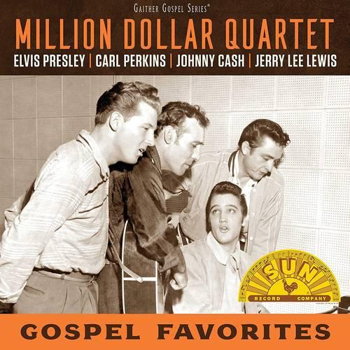 Million Dollar Quartet - Gospel Favorites