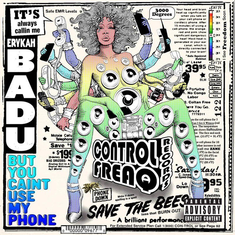 Erykah Badu But You Cain't Use My Phone