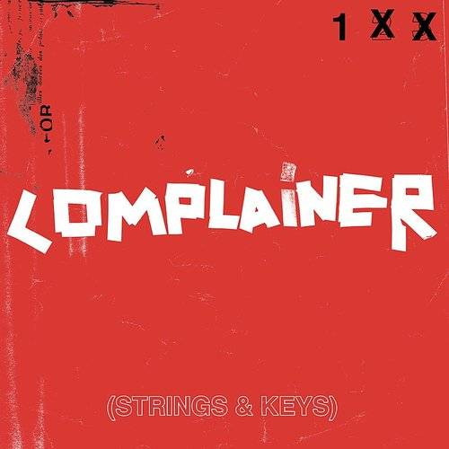 Complainer (Strings & Keys) - Single