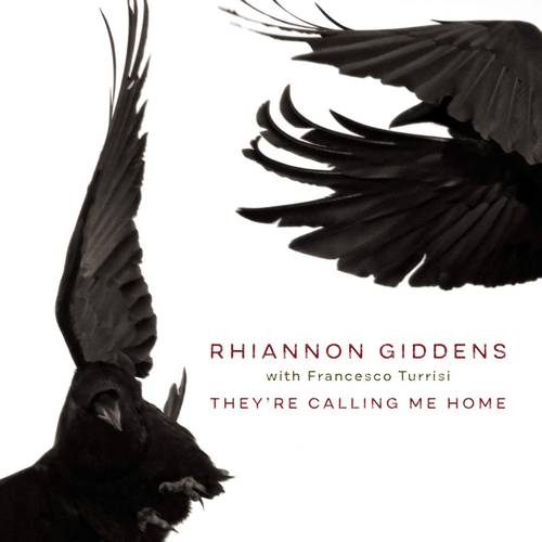 Rhiannon Giddens - They're Calling Me Home [LP]