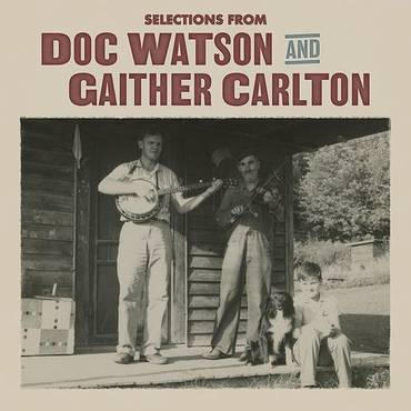 Selections From Doc Watson And Gaither Carlton