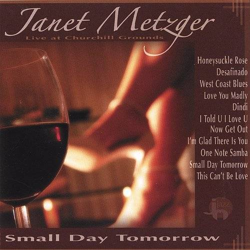 Small Day Tomorrow: Janet Metz