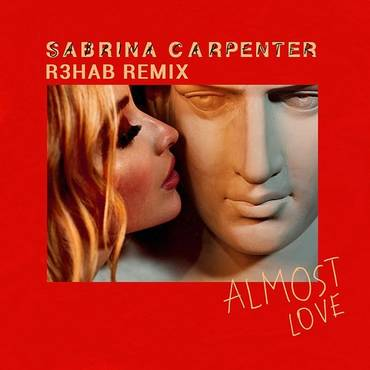 Almost Love (R3hab Remix) - Single