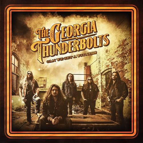 The Georgia Thunderbolts - Can We Get A Witness [2LP]